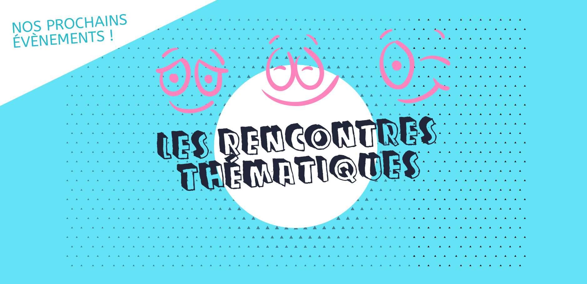 CJP_event-rencontres-thematiques